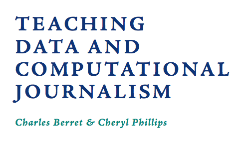 Teaching Data and Computational Journalism